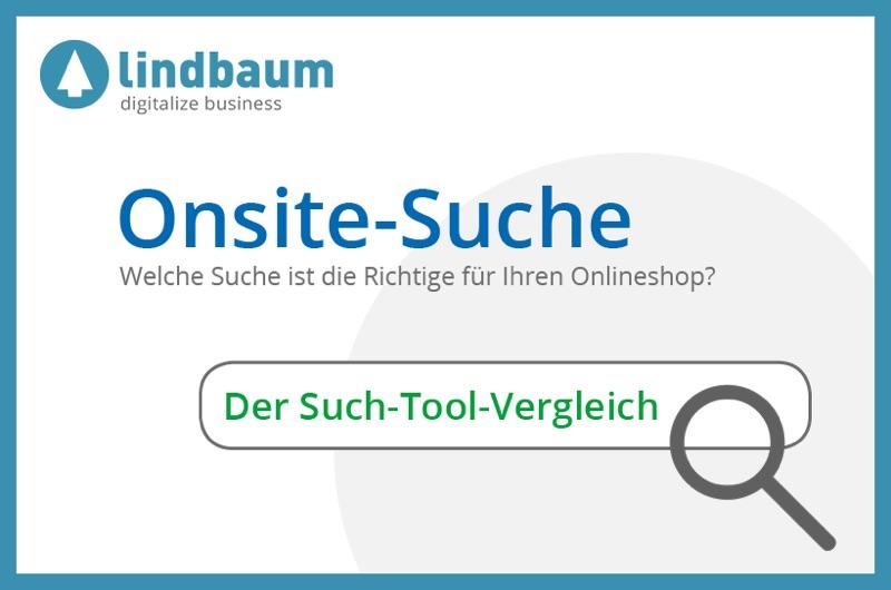 Welche Onsite-Suche ist die richtige für Ihren Online Shop? 3 Suchtools im Vergleich